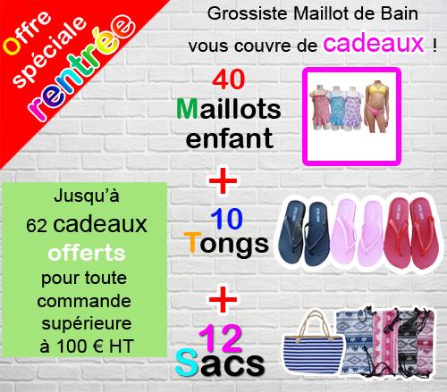 2019 : Grossiste Maillot de Bain vous propose de découvrir ses maillots de bain pour Homme, shorts, boxers, slips ou bermudas pour Femme, 1, 2 ou 3 pièces, pour Enfant et ses accessoires, sacs, serviettes...